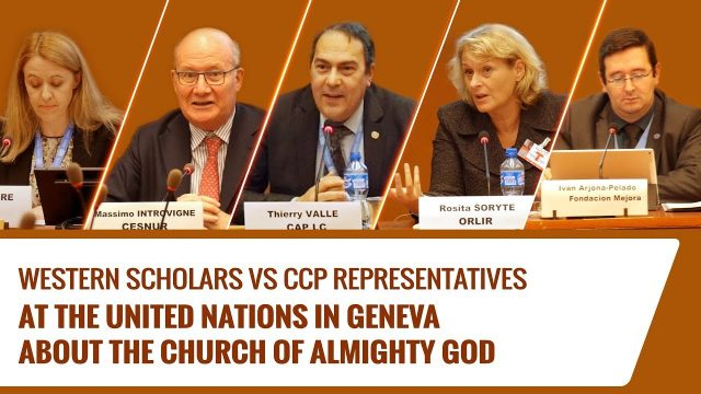 Western Scholars vs CCP Representatives at the UN in Geneva About The Church of Almighty God