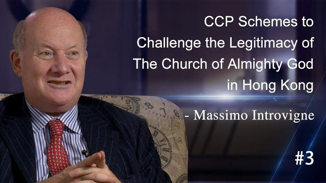 CCP Schemes to Challenge the Legitimacy of The Church of Almighty God in HK – Massimo Introvigne